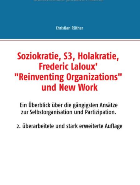 Bildschirmfoto 2018 09 28 um 17.37.34 450x596 - Überblick zu Soziokratie - S3 - Holakratie - Reinventing Organizations